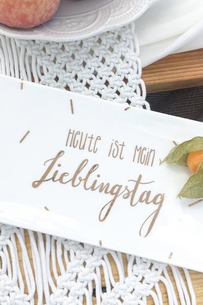 LIEBLINGSTAG – Servierplatte